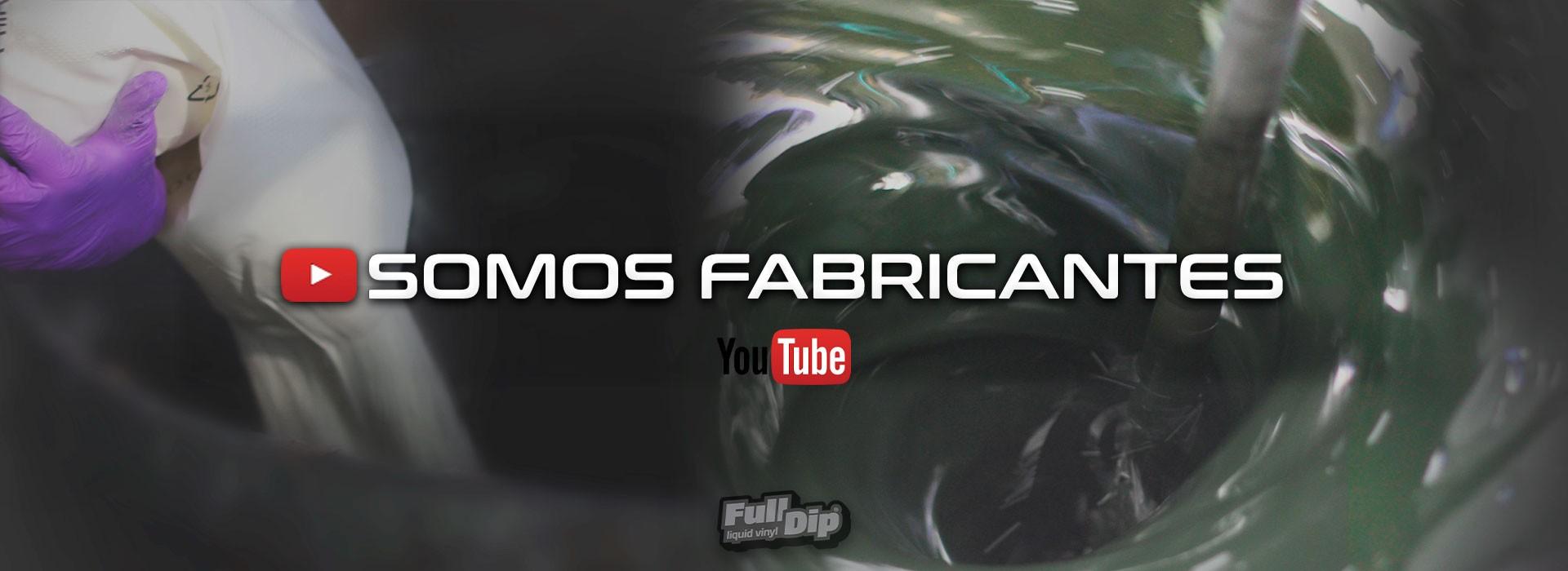SOMOS FABRICANTES | FullDip®